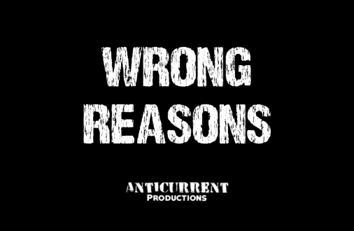 Wrong Reasons SEMKHOR, Antricurrent Productions & Kevin Smith